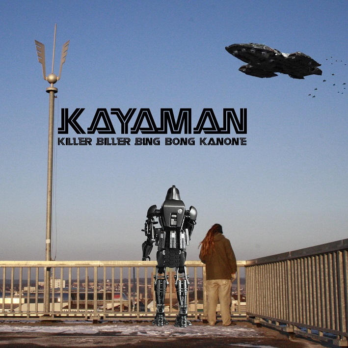 Kayaman - Killer biller bing bong Kanone
